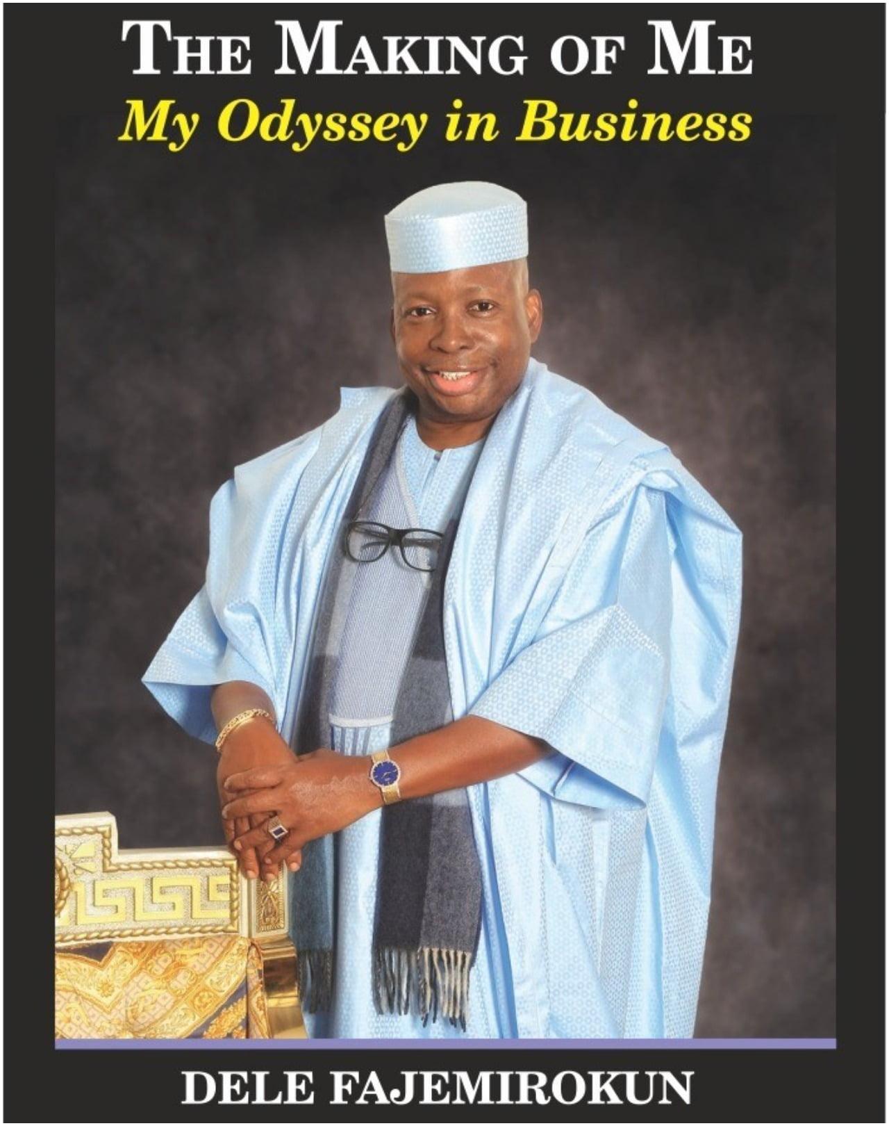 Oladele Fajemirokun's The Making of Me: My Odyssey in Business still inspiring Nigerian entrepreneurs