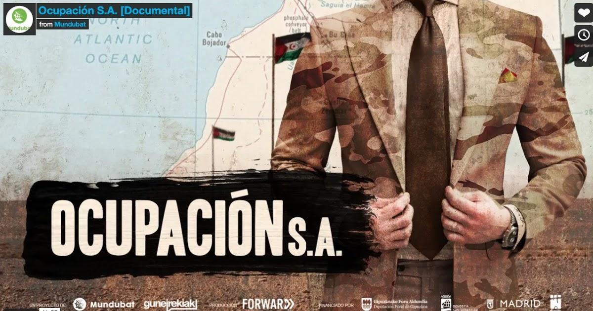 فيلم وثائقي اسباني يكشف الوجه الحقيقي للشركات والمؤسسات الاسبانية المتورطة في نهب ثروات الصحراء الغربية