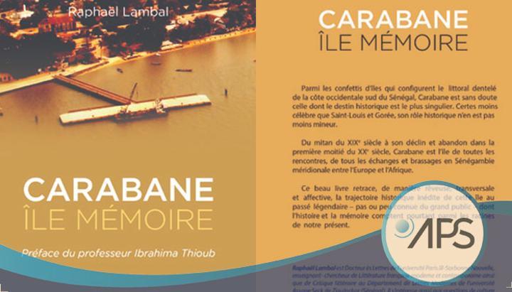 Un nouvel ouvrage réhabilite Carabane en île-mémoire